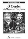 O Cordel do Manifesto Comunista - Medeiros Braga