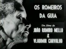 primeiro filme-Romeiros da Guia-wladmir-carvalh-em-parceria-com-joão-ramiro-mello