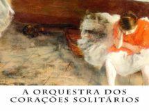 Roberto Denser_A Orquestra dos Corações Solitários_10