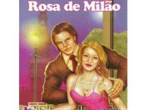História de Rosa Milão- Manoel Pereira