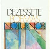 Dezessete poemas noturnos
